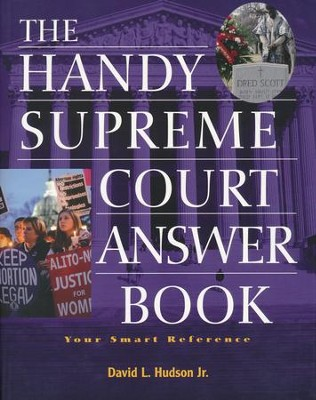 The Handy Supreme Court Answer Book  -     By: David A. Hudson Jr.