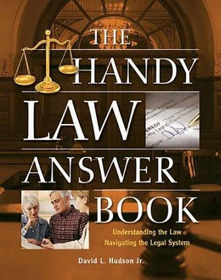 The Handy Law Answer Book  -     By: David L. Hudson Jr.