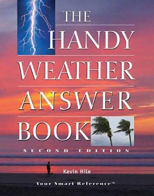 The Handy Weather Answer Book  -     By: Kevin Hile