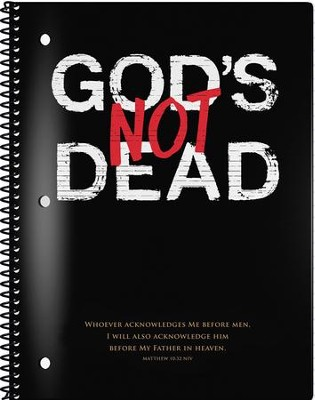 God's Not Dead Spiral Notebook  -