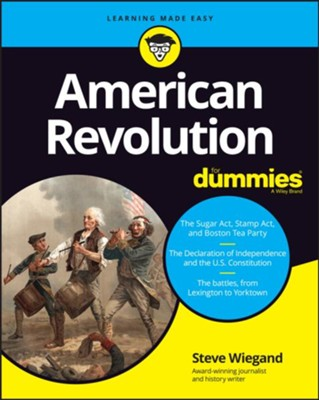 American Revolution For Dummies  -     By: Steve Wiegand