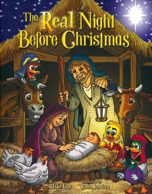 The Real Night Before Christmas   -     By: Mike Gay
