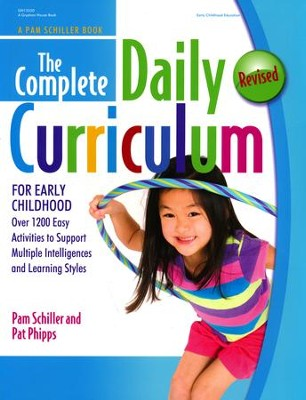 The Complete Daily Curriculum for Early Childhood   -     By: Pam Schiller, Pat Phipps