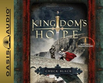 Kingdom's Hope, The Kingdom Series #2 Audiobook on CD   -     By: Chuck Black