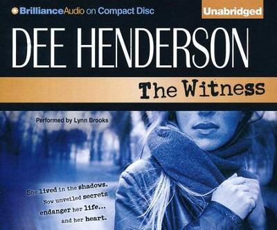 #1: The Witness - unabridged audiobook on CD  -     By: Dee Henderson