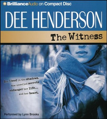 #1: The Witness - abridged audiobook on CD    -     By: Dee Henderson
