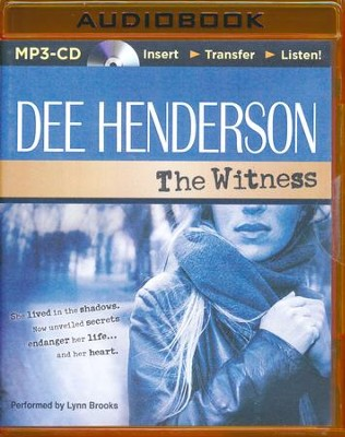 #1: The Witness - unabridged audiobook on MP3-CD  -     By: Dee Henderson