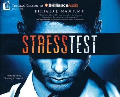 Stress Test - unabridged audiobook on CD  -     Narrated By: Tommy Cresswell     By: Richard L. Mabry M.D.