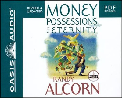 Money, Possessions and Eternity: Abridged Audiobook on CD  -     Narrated By: Randy Alcorn     By: Randy Alcorn