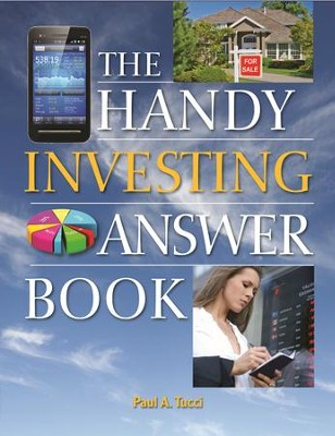 The Handy Investing Answer Book  -     By: Paul A. Tucci