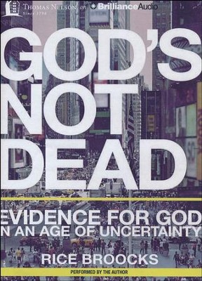 God's Not Dead: Evidence for God in an Age of Uncertainty - unabridged audiobook on MP3-CD  -     Narrated By: Rice Broocks     By: Rice Broocks