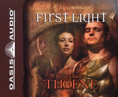 #1: First Light -Unabridged Audiobook on CD  -     By: Bodie Thoene, Brock Thoene