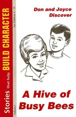A Hive of Busy Bees: Stories That Help Build Character for Children 5-10  -     By: Effie Williams