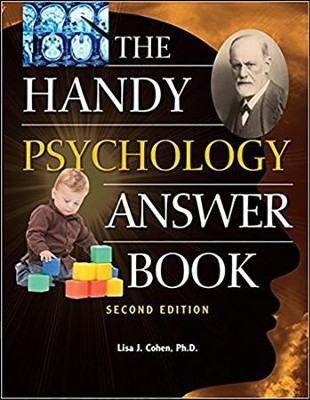 The Handy Psychology Answer Book, 2nd Edition   -     By: Lisa J. Cohen Ph.D.