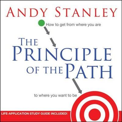 The Principle of the Path -Unabridged Audiobook on CD  -     By: Andy Stanley