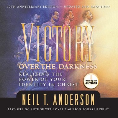 Victory over the Darkness: Abridged Audiobook on CD   -     By: Neil Anderson