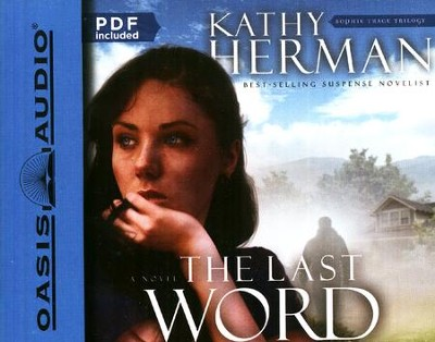 The Last Word: Unabridged Audiobook on CD  -     By: Kathy Herman
