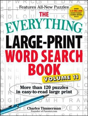 The Everything Large-Print Word Search Book, Volume 11  -     By: Charles Timmerman