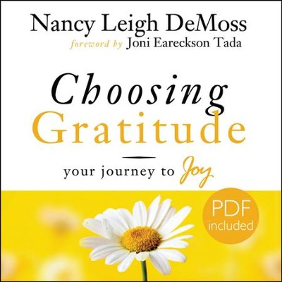 Choosing Gratitude: Unabridged Audiobook on CD  -     Narrated By: Christian Taylor     By: Nancy Leigh DeMoss