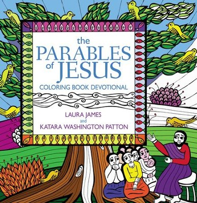 The Parables of Jesus: Coloring Book Devotional   -     By: Laura James