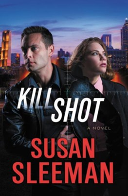 Kill Shot #2  -     By: Susan Sleeman