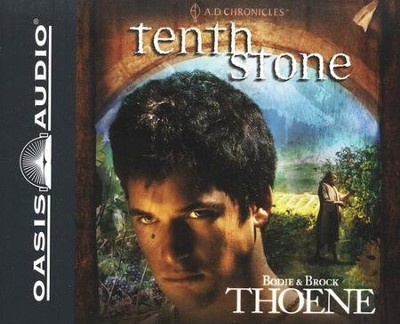 #10: Tenth Stone: Unabridged Audiobook on CD  -     By: Bodie Thoene, Brock Thoene