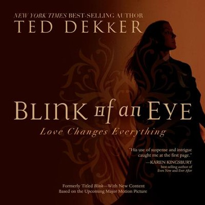 Blink of an Eye: Unabridged Audiobook on CD  -     By: Ted Dekker
