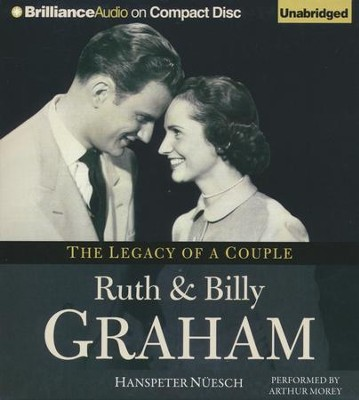 Ruth and Billy Graham: The Legacy of a Couple - unabridged audiobook on CD  -     By: Hanspeter Nuesch