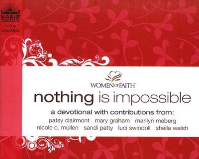 Nothing Is Impossible: A Women of Faith Devotional--  Unabridged Audiobook on CD  -     By: Women of Faith