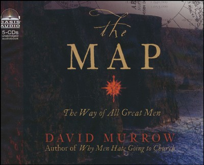 The Map: The Way of All Great Men - Unabridged Audiobook on CD  -     By: David Murrow