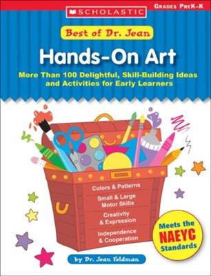 Best of Dr. Jean: Hands-On Art  -     By: Dr. Jean Feldman
