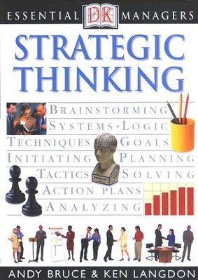 Essential Managers: Strategic Thinking  -     By: Andy Bruce, Ken Langdon