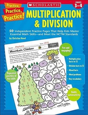 Practice, Practice, Practice! Multiplication & Division  -     By: Christine Hood