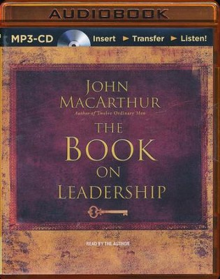 Book on Leadership - Abridged audio book on MP3-CD  -     Narrated By: John MacArthur     By: John MacArthur