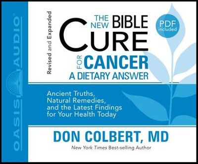 The New Bible Cure for Cancer: Unabridged Audiobook on CD  -     By: Don Colbert M.D.