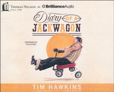 Diary of a Jackwagon - unabridged audio book on CD  -     By: Tim Hawkins