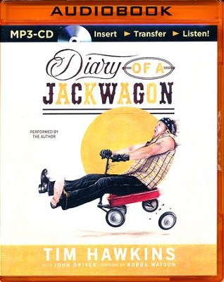 Diary of a Jackwagon - unabridged audio book on MP3-CD  -     By: Tim Hawkins