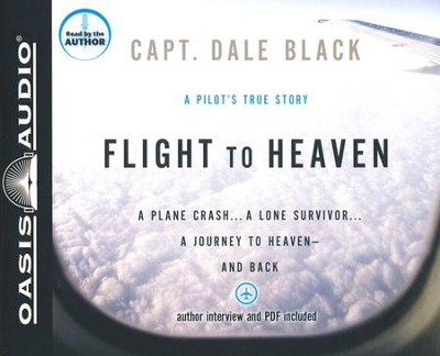 Flight to Heaven: Unabridged Audiobook on CD  -     By: Dale Black