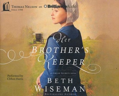Her Brother's Keeper - unabridged audio book on CD  -     By: Beth Wiseman
