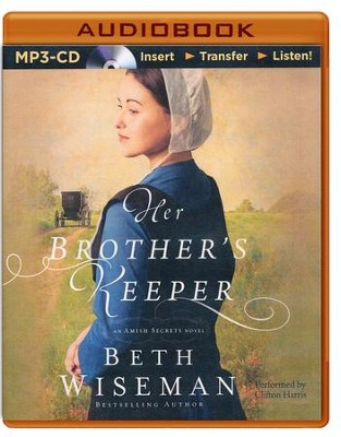 Her Brother's Keeper - unabridged audio book on MP3-CD  -     By: Beth Wiseman