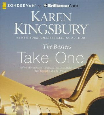 The Baxters Take One - unabridged audio book on CD  -     By: Karen Kingsbury