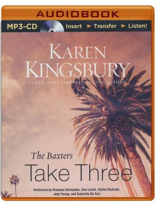 The Baxters Take Three - unabridged audio book on MP3-CD  -     By: Karen Kingsbury