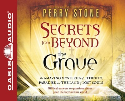 Secrets from Beyond the Grave Unabridged Audiobook on CD  -     Narrated By: Tim Lundeen     By: Perry Stone