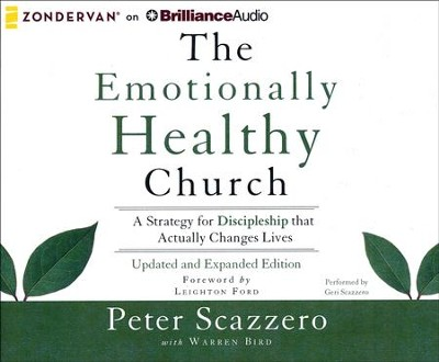 The Emotionally Healthy Church, Updated and Expanded Edition: A Strategy for Discipleship That Actually Changes Lives - unabridged audio book on CD  -     Narrated By: Steven Roy Grimsley     By: Peter Scazzero, Warren Bird