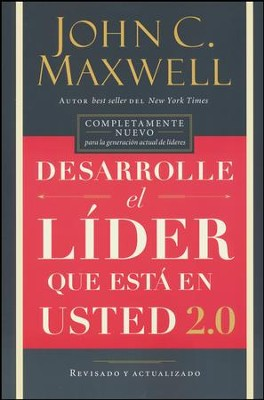Desarrolle el líder que está en usted 2.0  (Developing the Leader within You 2.0)  -     By: John C. Maxwell