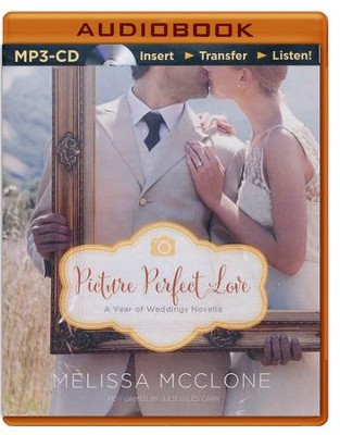 Picture Perfect Love: A June Wedding Story - unabridged audio book on MP3-CD  -     By: Melissa McClone