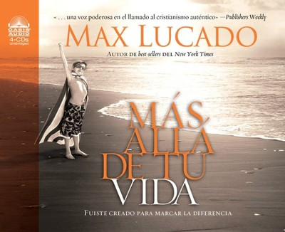 Mas alla de tu vida: Creado para hacer una diferencia - Unabridged Audiobook  [Download] -     Narrated By: David Rojas     By: Max Lucado