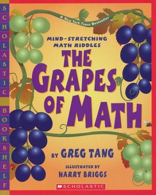 The Grapes Of Math  -     By: Greg Tang     Illustrated By: Harry Briggs