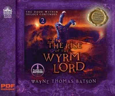 The Rise of the Wyrm Lord: The Door Within Trilogy Book Two: Unabridged audio CD  -     By: Wayne Thomas Batson