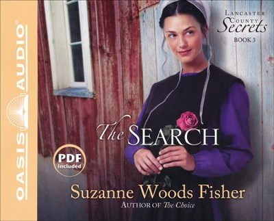 The Search: A Novel Unabridged Audio CD  -     Narrated By: Cassandra Campbell     By: Suzanne Woods Fisher